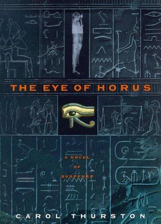 """The """"Eye of Horus"""" by Carol Thurston. Book Cover."""
